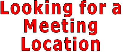Looking for a  Meeting  Location
